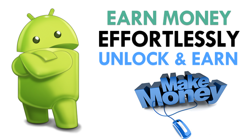 Make Money By Unlocking Your Android Phone
