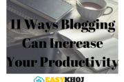 11 Ways Blogging Can Increase Your Productivity