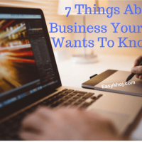 7 Things About Business that you should know