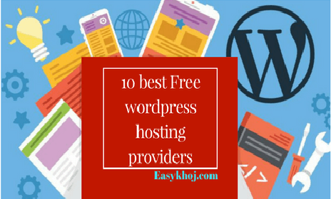 10 best free WordPress Hosting Providers in 2018-Easykhoj