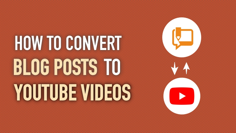 How to Convert Blog Post into Videos / Podcast ?