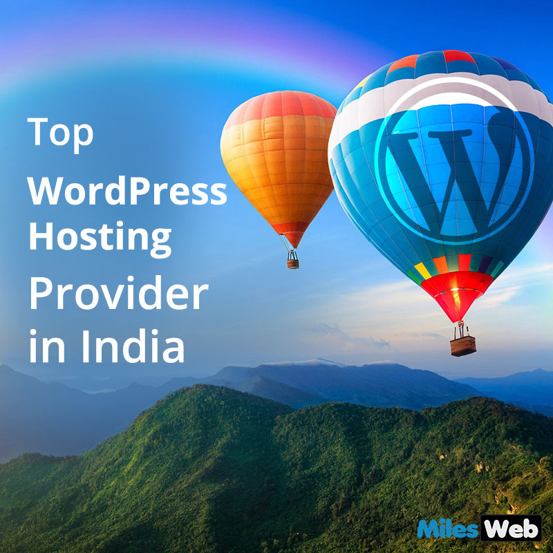 MilesWeb Review-Top WordPress Hosting Provider in India