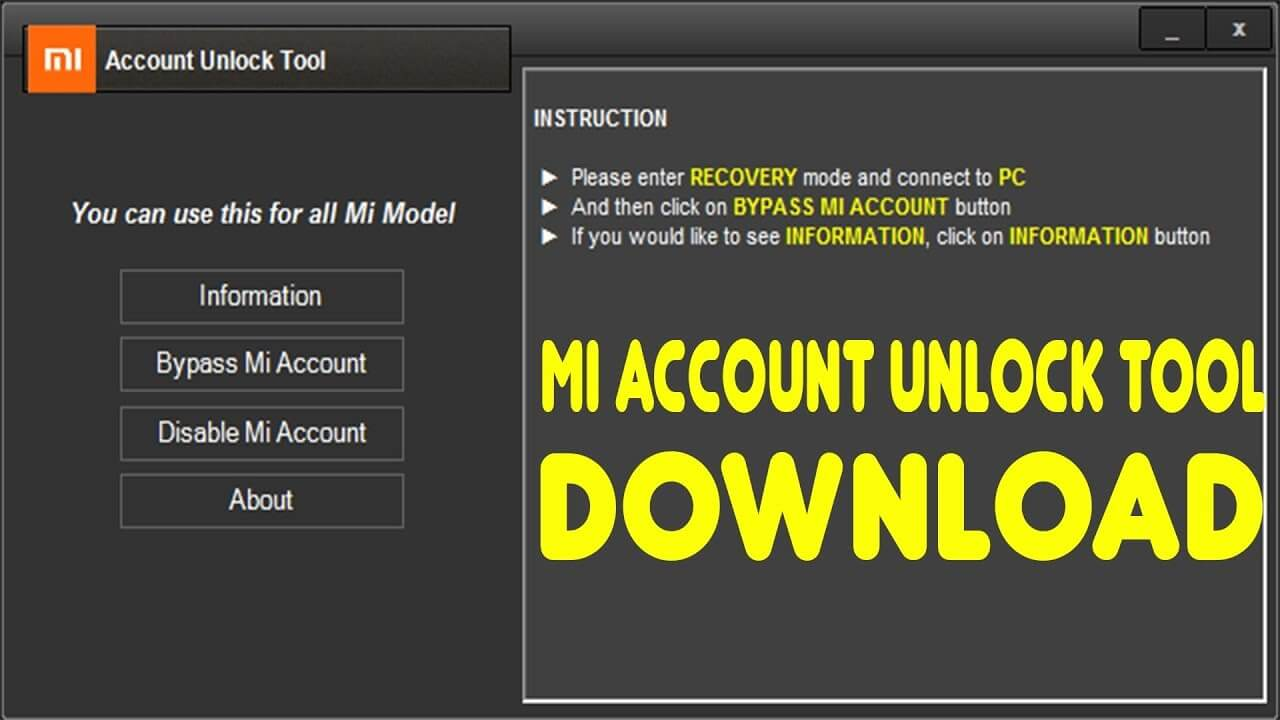 Download Mi Account Unlock Tool to Reset/Remove MI Password