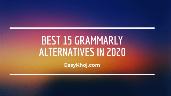 Top 15 Grammarly Alternatives in 2020