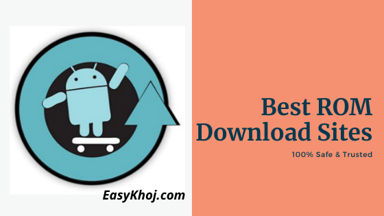 safe rom sites, best rom sites, roms, rom sites