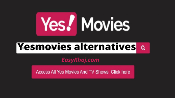 Yesmovies alternatives, sites like yesmovies, yesmovies