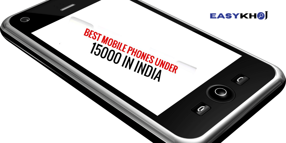 Best 20 SmartPhones under 15000 Rs in India 2020