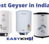 best geyser in india, Best Water Heater In India
